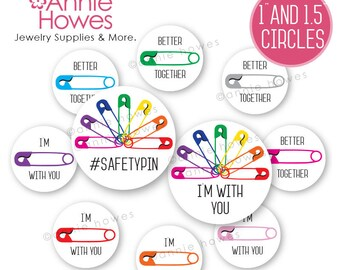 """Instant Download Printable of Safety Pin #safetypin Safe Place 1"""" & 1.5"""" Circle Button Bottle Cap and Pendant Digital Download Sheets."""