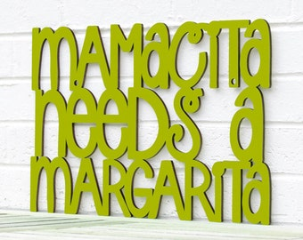 Funny Mothers Day Sign, Mamacita Needs A Margarita, Margarita Wood Sign, Drinking Wood Sign, Alcohol Sign, Funky Wood Sign, Wood Word Sign