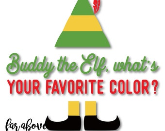 What's Your Favorite Color? SVG, DXF, png, jpg digital cut file for Silhouette or Cricut Elf