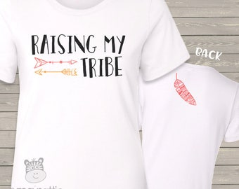 Raising my tribe women's crew neck or vneck shirt - super Mother's Day or Birthday Gift MMGA1-066
