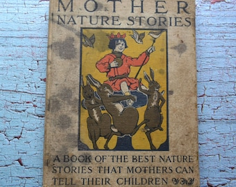 Antique 1908 Mother Nature Stories for Children Henry Altemus