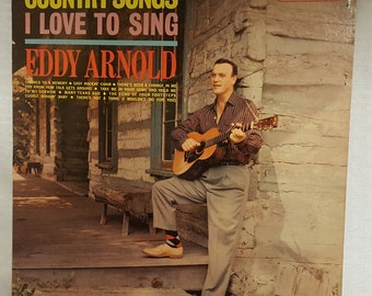 Eddy Arnold - Country Songs I Love to Sing -