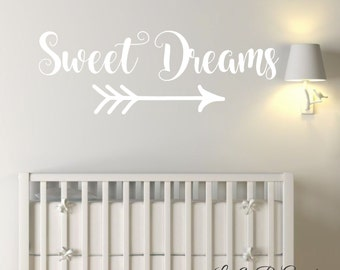 Sweet Dreams with Arrow-Vinyl Wall Decal-Nursery Wall Decor - Boy Girl Baby- Bedroom Decor- Home Decor-