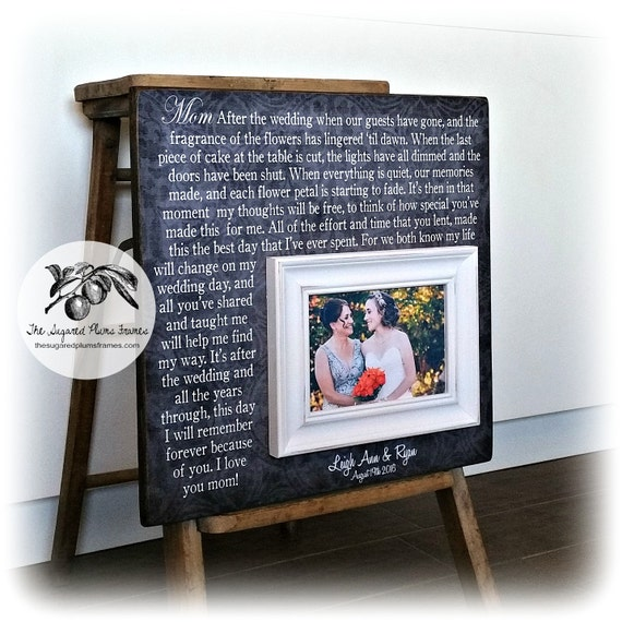 mother of the bride gift mother of the bride frame after the wedding when our guest have gone 16x16 the sugared plums frames from thesugaredplums on etsy - Mother Of The Bride Picture Frame