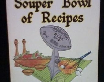 Souper Bowl of Recipes 1980 vintage cookbook by NFL Stars perfect for Super Bowl parties