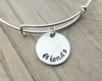 """SALE- Quote Bangle Bracelet- """"friends""""- hand-stamped bracelet- only 1 available"""