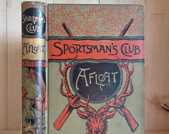 Antique Book Sportsman's Club Afloat by Harry Castlemon 1874 Boys Adventure Series Decorative Victorian Binding Vintage Books Book Decor