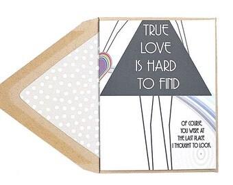True Love Is Hard To Find - Valentines Card, Love, Same Love, Lesbian, Girl Met Girl, Gay