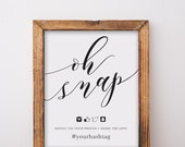 Oh Snap Wedding Sign With Hashtag Printable 01