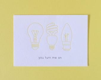 you turn me on   lightbulb mini notecard :  letterpress