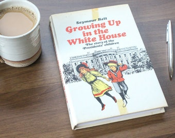 Growing Up in the White House Journal
