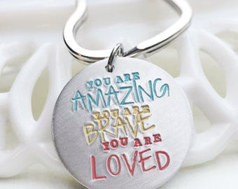 Inspirational Gift Motivational Keychain You are Amazing Brave Loved Uplifting Heart Bag Tag Key Chain