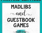 Madlibs & Guestbook Games | PRINTING SERVICES