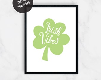 St Patricks Day Print, St Patricks Day Printable, St Patricks Day Gift, Printable, Gift for Her, St Patricks Day, Wall Decor, Wall Art