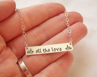 All The Love Necklace ~ Sterling Silver. Hand Stamped, Harry Styles Inspired, Swallows, Bar Necklace