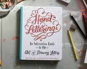 Hand-Lettering: An Interactive Guide to the Art of Drawing Letters - Signed by Megan Wells (author)