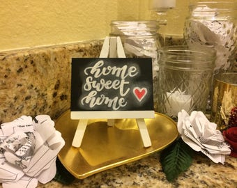 Handpainted Sign & Easel, Home Sweet Home