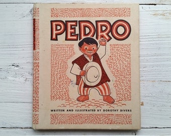Pedro Book . 1953 . Dorothy Divers . Augsburg . South America . Religious Book . Diversity . 1950's Children's Book . Vintage Kid's Story