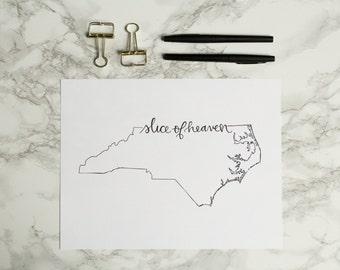 Slice of Heaven University of North Carolina Hand-lettered Calligraphy Print - Wall Art - Home Decor - Chapel Hill - Tar Heels - UNC