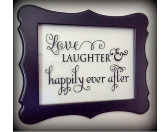 Love Laughter Happily Ever After Frame, Scalloped Wood Frame, Wedding Gift, Wedding Decor, Home Decor, Wedding Quote, Frame, Glass Lettering