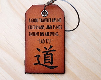 Leather Suitcase Tag, Personalized, Lao Tzu, Travel Quote, A good traveler has no fixed plans, Adventure, Under 15, Baggage Tag, For Him