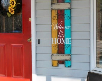 Welcome to our home rustic wooden sign, entry sign, porch sign, welcome porch sign,
