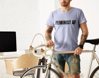 "Mens Feminist Tshirt: """"FEMINIST AF"" (multiple colors) Super soft crew neck, great gift by Fourth Wave feminist apparel!"