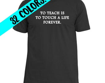 Teacher Shirts, Teacher Gifts, Teacher Appreciation, Teacher Quotes, Teaching Quotes, Teacher Gift, Teaching Quote, Gifts for Teacher, Teach
