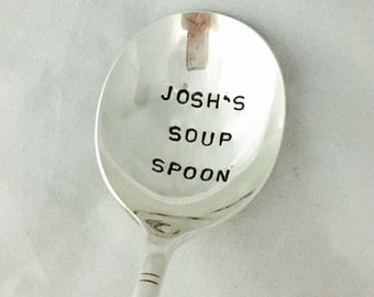 Soup Personalized Spoon Hand Stamped Vintage Silverware Spoon