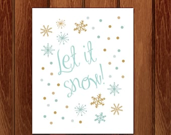 Let it snow, Christmas printable art, Instant Download
