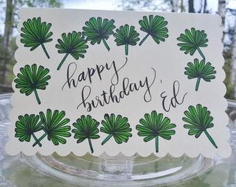 Happy Birthday Card | Custom Card | Calligraphy | Palm Leaves |  Handmade Card | Greeting Card