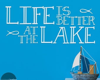Life Is Better At The Lake Vinyl Wall Decal Sticker