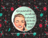 Retro Rockabilly Wife, Coworker Gift, Stocking Stuffer for Women, Girls Night Out, Retro Party Supplies, 1950s 2.25 pinback button or magnet