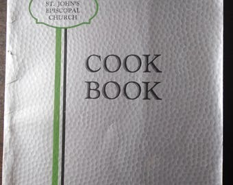1935 Chico, CA Ladies of St. John's Episcopal Church Cook Book