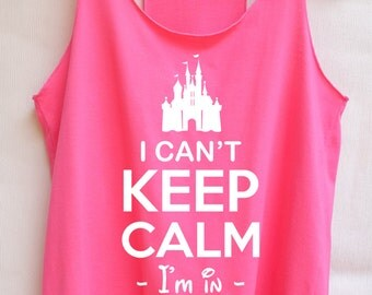 Flock I can't keep clam I'm in disney world -Disney shirt,Disney tank top,Princess shirt,Princess tank top,Christmas shirt,Christmas gift