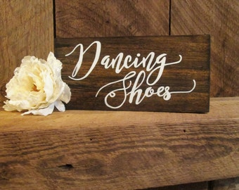 Dancing shoes, dancing feet, wedding sign, wood wedding sign, rustic wedding sign, wedding decor, you can dance wedding sign, rustic sign