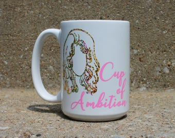 Statement Mug, Dolly Parton, Dolly Parton Quote Mug, Cup of Ambition Motivational Mug, 9 to 5 Coffee Mug, Dolly Parton Gifts