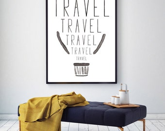 Travel quotes printable, instant download print , travel print black and white modern decor , watercolor wall art print
