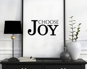 Choose Joy Print, Choose Joy Quote, Inspirational Print, Joy Art, Office Wall Art, Joy Printable, Quote Prints, Choose Joy, Quote Wall Decor