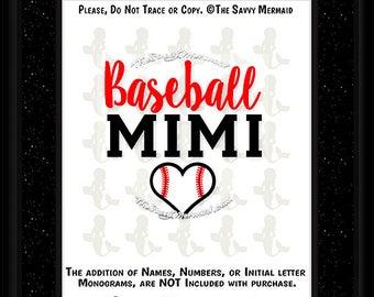 Baseball Mimi SVG file- Baseball Mimi Shirt SVG Cut file- Baseball Heart svg- Cricut Baseball Mimi- Dxf Silhouette- Baseball Mimi Iron on