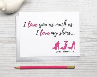 Funny Love Card, Love Card, Anniversary Card, Shoe Card, Charity Card