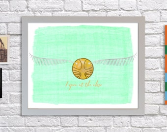 The Golden Snitch ~ Quidditch ~ Harry Potter ~ I Open at the Close ~ Printable Wall Art ~ 7x5 ~ 10x8