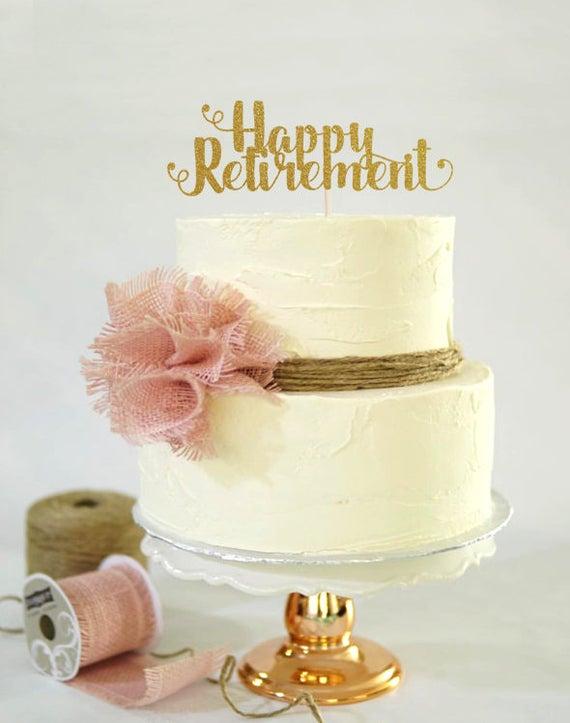 Happy Retirement Cake Topper, Cake Decoration, Glitter ...