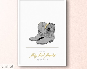 Big Girl Boots Print New Year's Resolution Motivational Quote Cowboy Boots Printable Girl Power Wall Art Grey Yellow Teen's Room Poster Gift