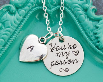 You're My Person Necklace • Best Friend Necklace • Personalized Initial Necklace • Grey's Anatomy • Person Gift • Friend Quote  •Friend Gift