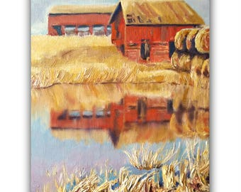 Oil Painting, RED-FARM REFLECTION, Original Oil Painting, barn, red, hay bales, pond, lake, farm, wheat, signed by the artist