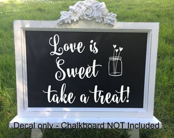 Love Is Sweet Take A Treat Wedding Decal Wedding Dessert Table Wedding Shower Wedding Sign Decal Bridal Shower Vinyl For Wedding