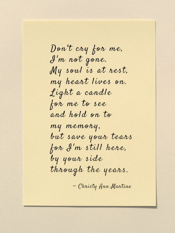 Sympathy Gift Poem Print - Don't Cry for Me Poem - Grief Gifts - Poetry by Christy Ann Martine