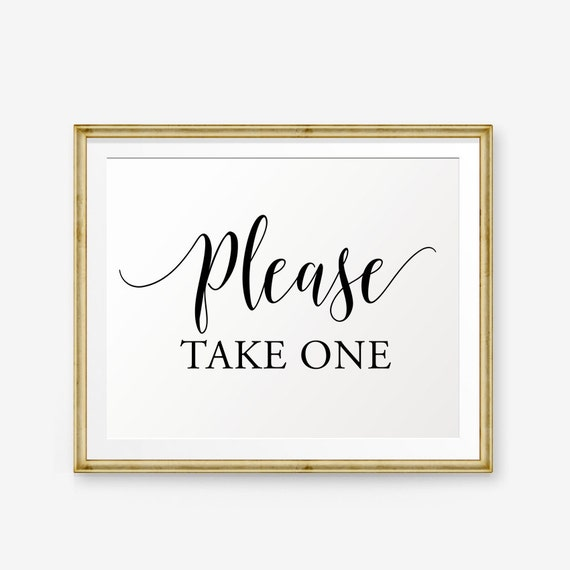 Breathtaking image inside free printable please take one sign
