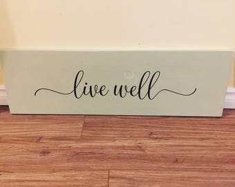 Live Well Pine Board Sign